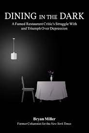 Bryan Miller's Dining in the Dark